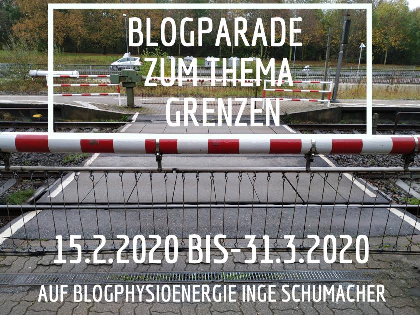 Blogparade Grenzen 15.2. -31.3.20(1)